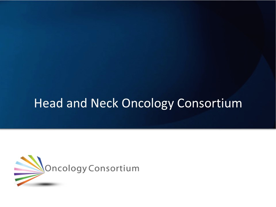 Head and Neck Oncology Consortium